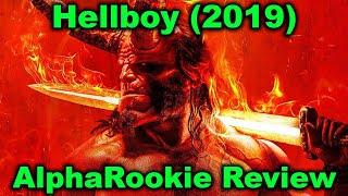 Hellboy (2019) Movie Review by AlphaRookie