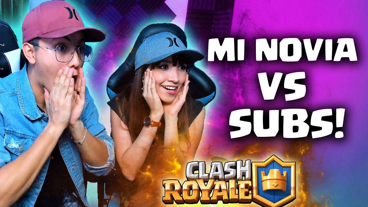 ¡¡MI NOVIA HUMILLA A MIS SUSCRIPTORES!! 😯 Clash Royale YoSoyRick