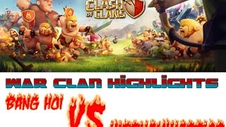 Clash of Clans War Clan Highlights BANGHOI - VIETNAMWARRIOR