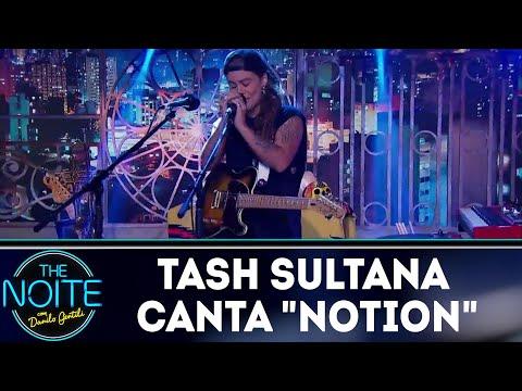 Tash Sultana canta Notion   The Noite (20/04/18)