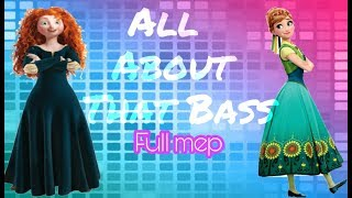 All about that Bass \\FULL MEP\\