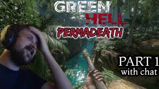 Forsen Plays Green Hell Permadeath Part 1 with chat