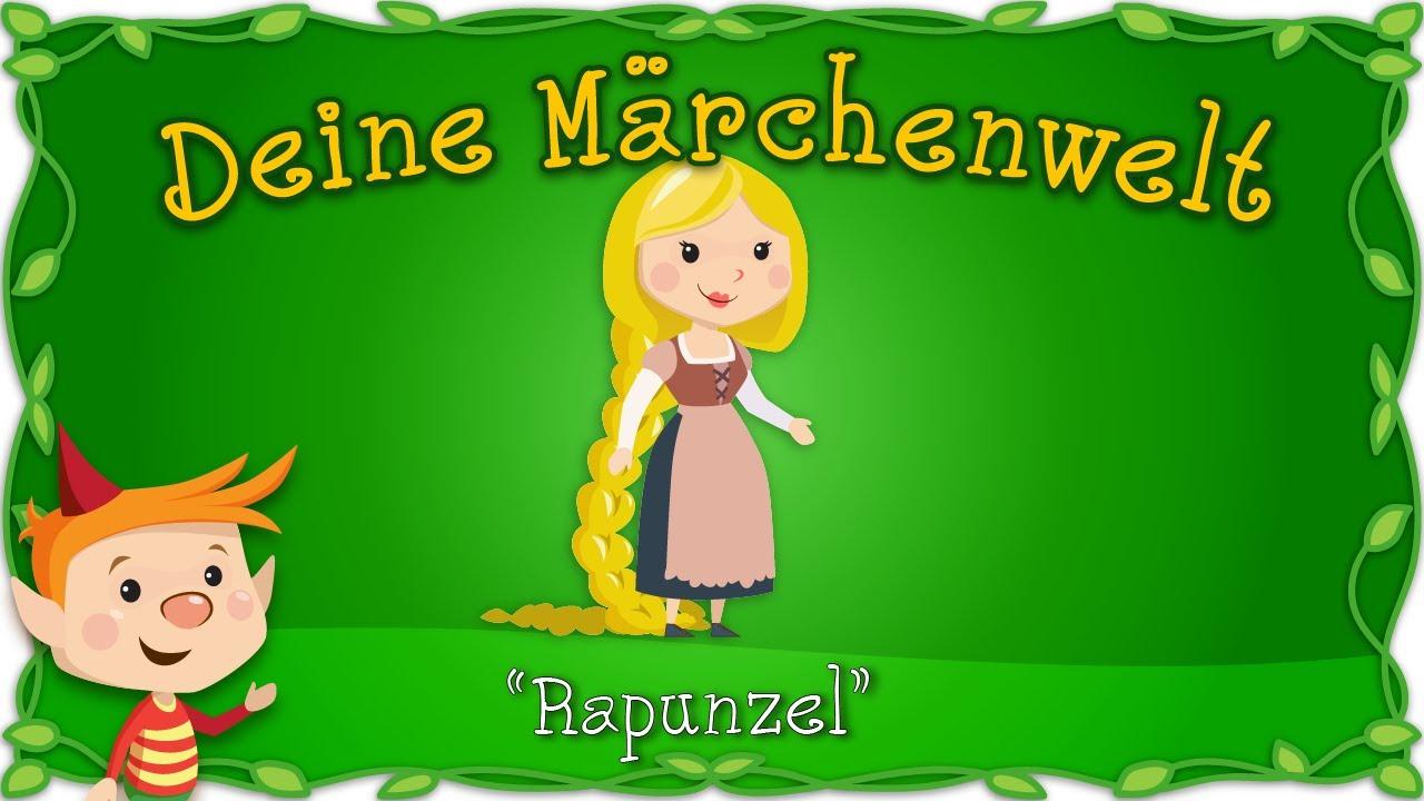 Rapunzel Marchen Und Geschichten Fur Kinder Bruder Grimm Deine