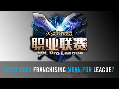 League of Legends franchising in China. Will it work and what does this mean for LoL esports?