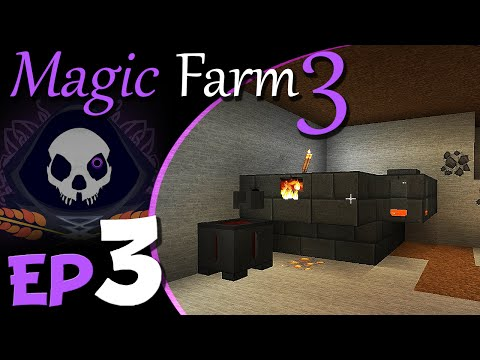 Mining & the Smeltery  | Magic Farm 3 Harvest | Ep.3