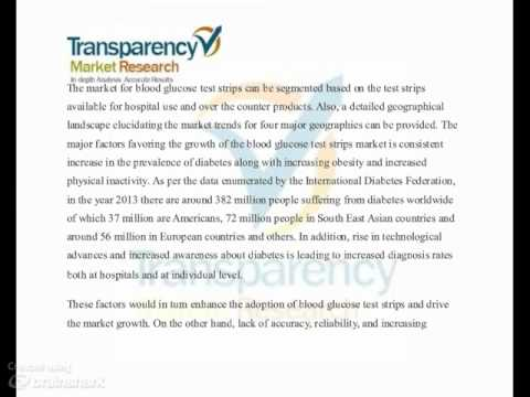 Research Analysis on Blood Glucose Test Strips Market - Global Industry Analysis, Size, Share, Growt
