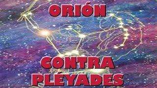 ORIÓN CONTRA PLÉYADES