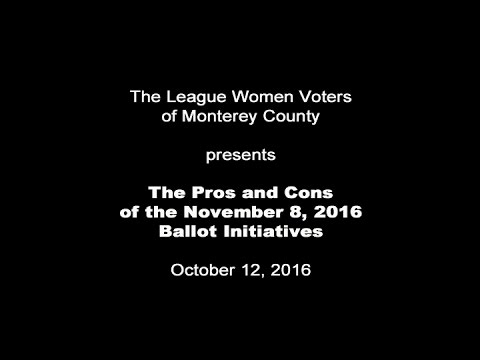 Pros and cons of the 2016 CA Ballot Measures