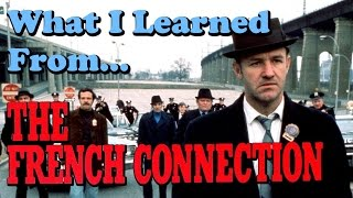 What I Learned From Watching: The French Connection (1971)