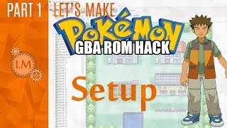how To Make a Pokemon Rom Hack GBA Part 1  A Rom Hack Tutorial Where You Can Play As a Gym Leader