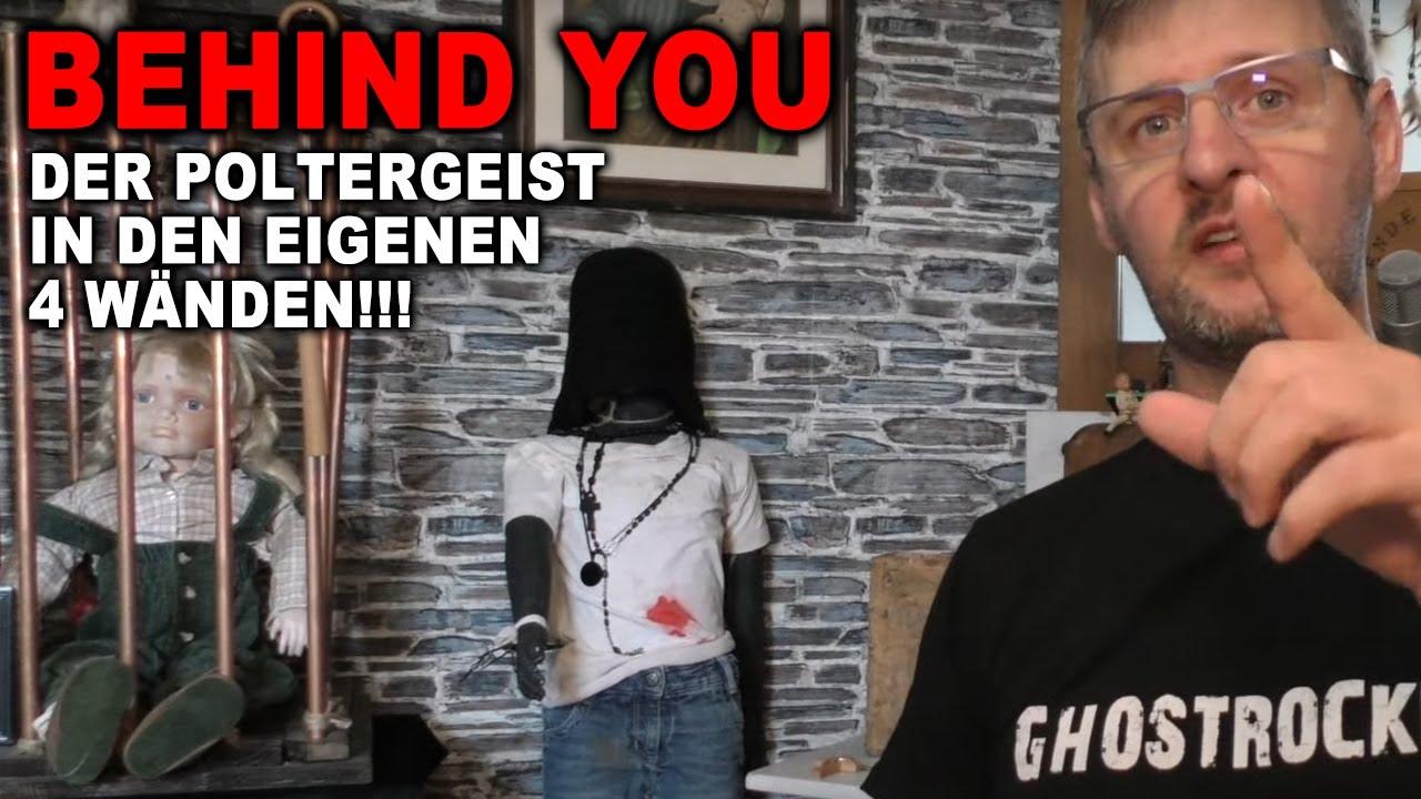 POLTERGEIST ÖFFNET TÜREN | Behind you