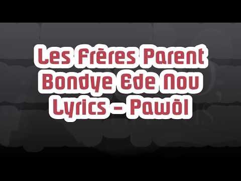 Les Frères Parent - Bondye Ede Nou Lyrics (Pawòl)