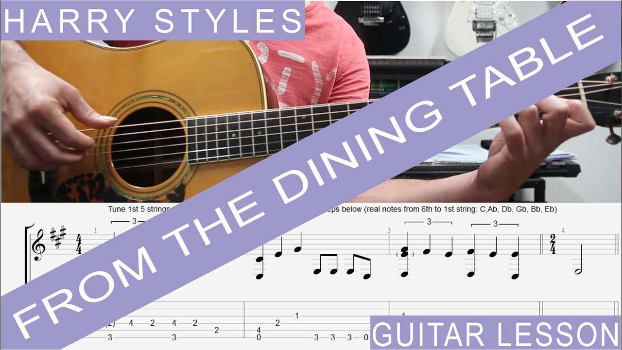 Harry Styles From The Dining Table COMPLETE Guitar Lesson TAB Tutorial How To Play
