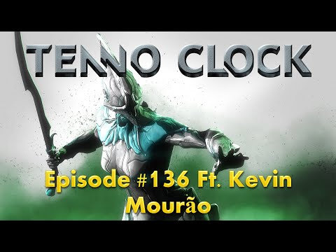 "Warframe Tenno Clock #136 Ft. Kevin Mourão - ""Different strokes for different packet losses"""