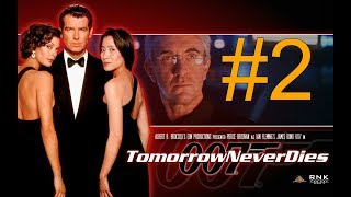 007 Tomorrow Never Dies Part 2 Passo a passo