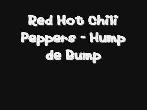 Red Hot Chili Peppers - Hump de Bump