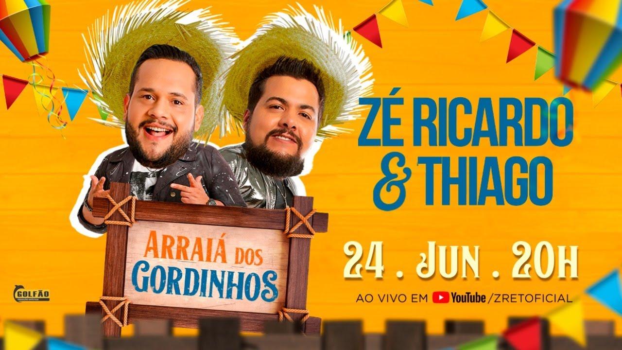 Arraiá dos Gordinhos - Zé Ricardo e Thiago l #FiqueEmCasa e Cante #Comigo