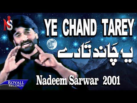Nadeem Sarwar - Yeh Chand Tarey 2001