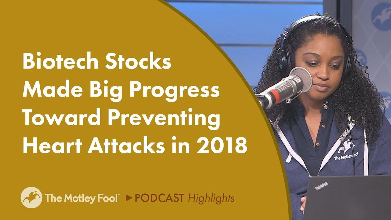 Biotech Stocks Made Big Progress Toward Preventing Heart Attacks in 2018