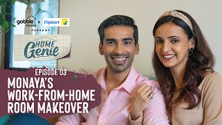 Gobble | Home Genie | E03 | Mohit and Sanaya's Dream Room Makeover | Ft. Mohit Sehgal, Sanaya Irani