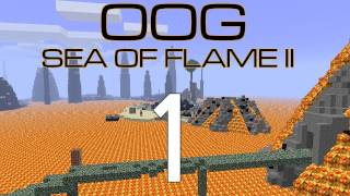 OOG - Sea of Flame II v2.1 with Guude and BdoubleO - E01 (Minecraft)