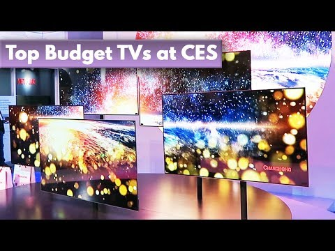 Top Budget TVs (that don't suck) at CES 2018!