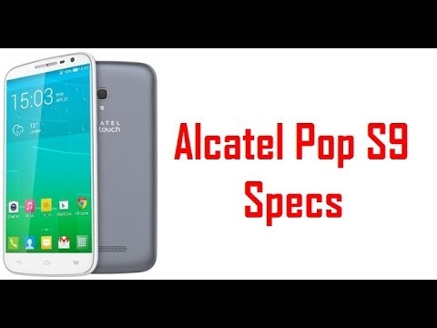 Alcatel Pop S9 Specs & Features
