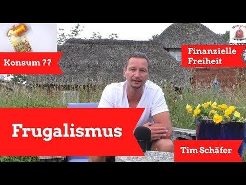 Frugalismus - Ohne Verzicht zur finanziellen Freiheit - Tim Schäfer lebt es vor