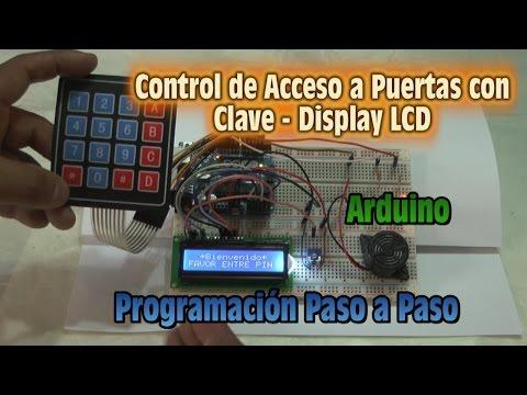 Control de Acceso a Puertas con Clave y Display LCD - Programacion Paso a Paso