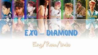 Video EXO - Diamond  [ENG|ROM|INDO] [(Sub Indo) Color Coded Lyrics] download MP3, 3GP, MP4, WEBM, AVI, FLV Juni 2018