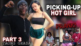 "PART 3 | PICKING UP HOT GIRL |GAYUMA| TAONG GRASA ""PUBLIC"" (PRANK) 