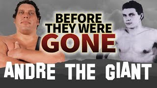 ANDRE THE GIANT | Before They Were GONE | BIOGRAPHY