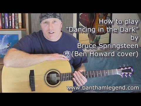 Dancing in the Dark - Ben Howard cover guitar tutorial