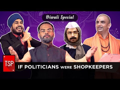 TSP Fukrapanti | If Politicians Were Shopkeepers || Diwali Special