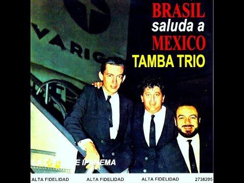 Tamba Trio 1966 - Agua de Beber