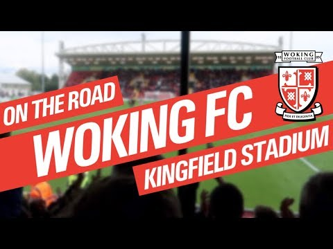 On The Road - WOKING FC @ KINGFIELD STADIUM