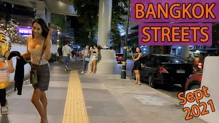Bangkok Lockdown Update - Streets Night Scenes at Sukhumvit road | September 2021