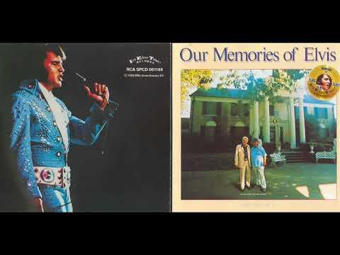 Elvis Presley Our Memories Of Elvis