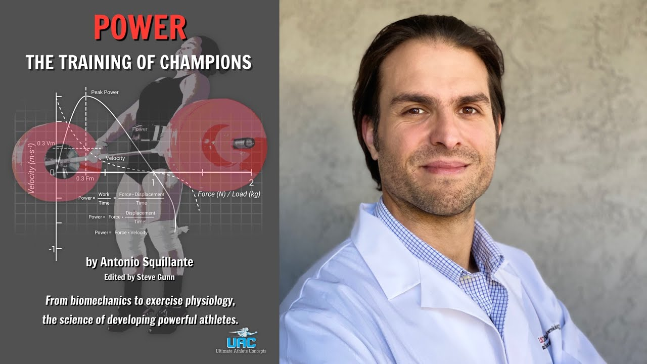 POWER. The Training of Champions with Antonio Squillante   Ultimate Athlete Concepts