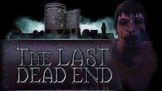 Страшный вечерний Хоррор [The Last DeadEnd]