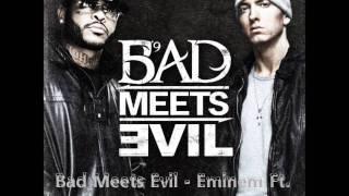 Bad Meets Evil - Eminem - Fast Lane