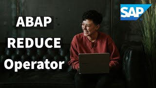 Abap 750 Reduce Example
