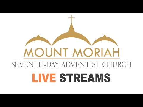 Mount Moriah SDA Live - 27th January 2018