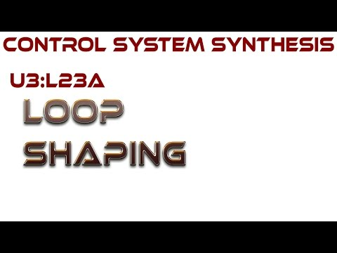 L23A:  Loop Shaping