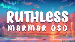 "MarMar Oso - Ruthless (Lyrics) ""Nice guys always finish last"""