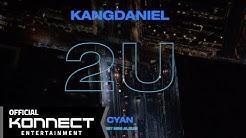 강다니엘(KANGDANIEL) - 2U M/V