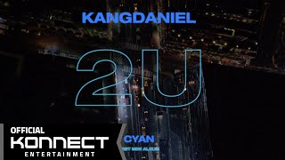 Download lagu 강다니엘 (KANGDANIEL) - 2U M/V