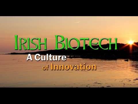 Irish Biotech - A Culture of Innovation