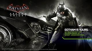 Batman: Arkham Knight - NVIDIA GameWorks Batmobile Video