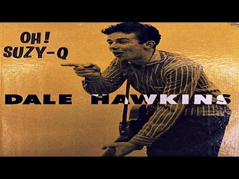 Dale Hawkins - Oh! Suzie-Q #HIGH QUALITY SOUND 1957